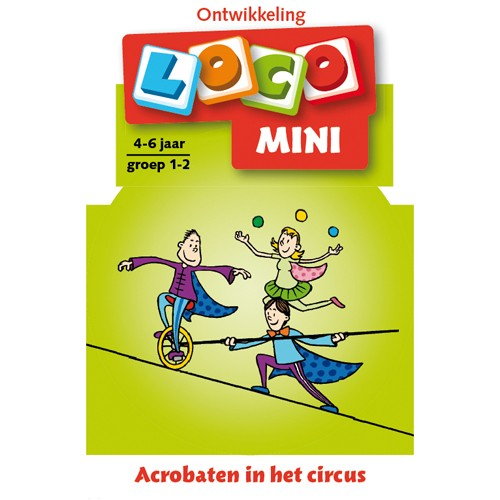 Mini Loco Acrobaten in het circus