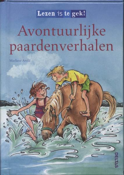 Lezen is te gek! Avontuurlijke paardenverhalen