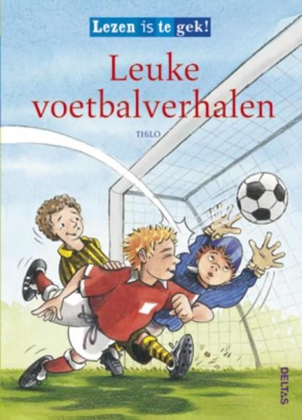 Lezen Is Te Gek! Leuke Voetbalverhalen
