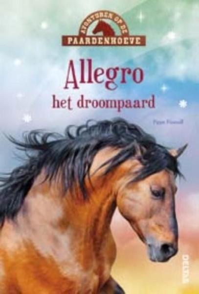 Avonturen op de Paardenhoeve: Allegro het Droompaard