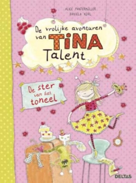 De Vrolijke Avonturen Van Tina Talent De Ster Van Het Toneel