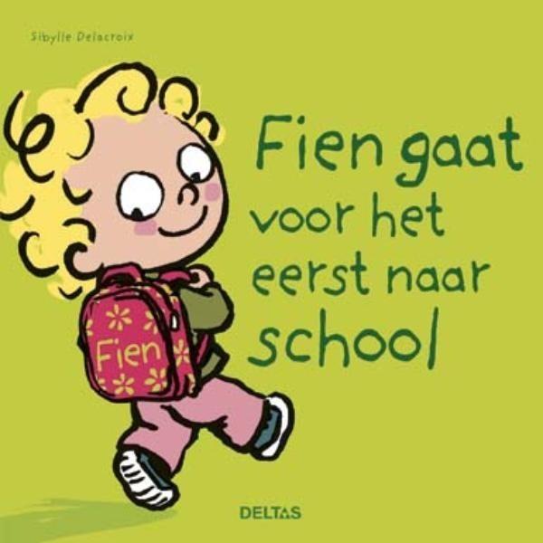 Kartonboekje Fien Gaat Voor Het Eerst Naar School