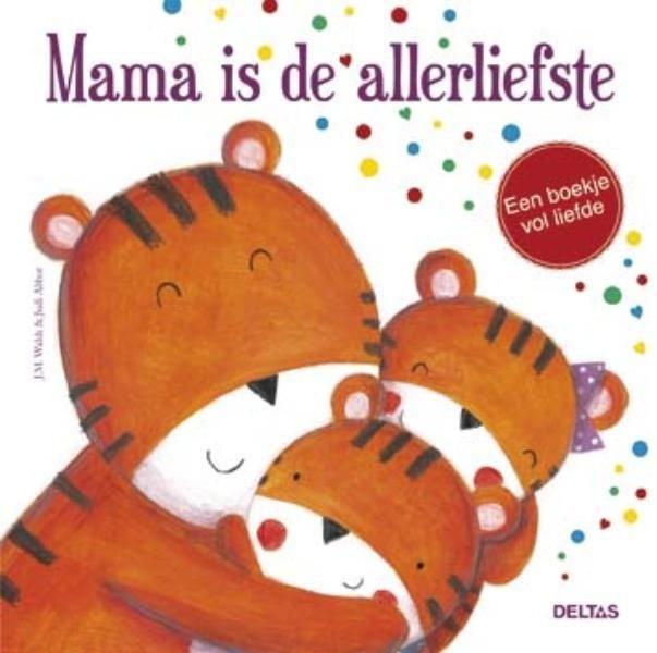 Boek Mama Is De Allerliefste