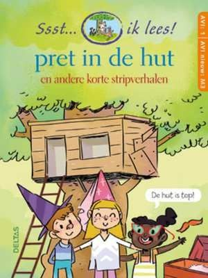 Boek Ssst... Ik Lees! Pret In De Hut AVI 1 AVI nieuw M3