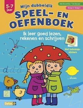 Speel- en oefenboek Ik Leer Goed Lezen, Rekenen en Schrijven (5-7 jr)