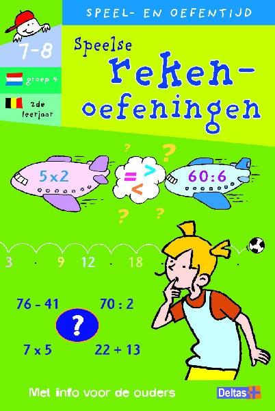 Speel- en Oefentijd Speelse Rekenoefeningen (7-8 jaar)