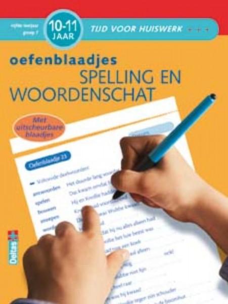 Tijd voor huiswerk Oefenblaadjes spelling en woordenschat (10-11 jaar)