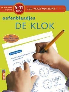 Tijd voor Huiswerk Oefenblaadjes De Klok (9-11 jaar)