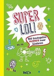 Super Lol 300 Knotsgekke Moppen