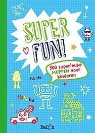 Super Fun! 300 Superleuke Moppen Voor Kinderen
