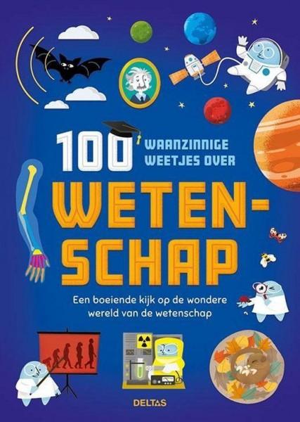 Boek 100 Waanzinnige Weetjes over Wetenschap