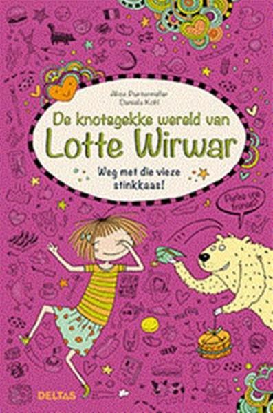 Boek Weg Met Die Vieze Stinkkaas! Knotsgekke Wereld Van Lotte Wirwar