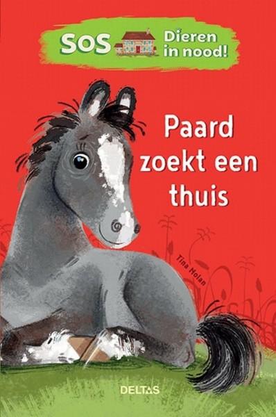 Boek S.O.S. Dieren in Nood! - Paard Zoekt een Huis