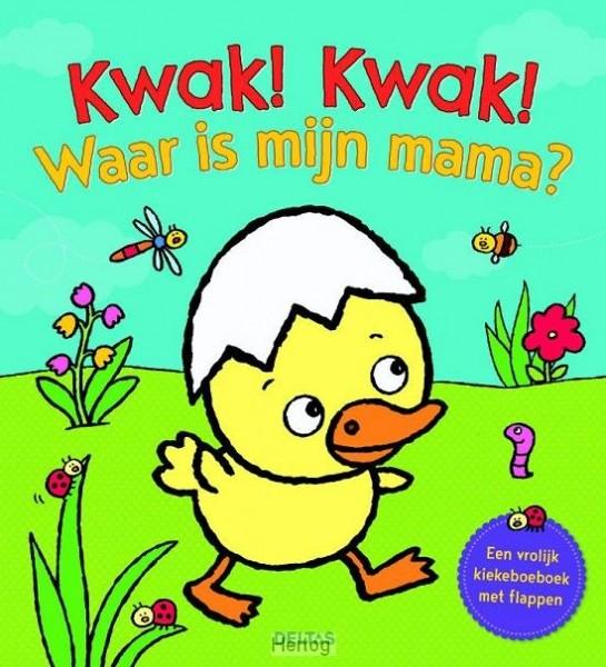 Kwak Kwak Waar Is Mijn Mama