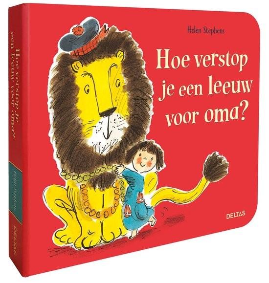 Boek Hoe Verstop Je Een Leeuw Voor Oma?